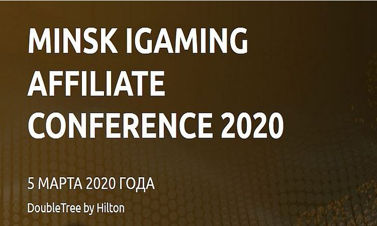 Вторая конференция Minsk iGaming Affiliate Conference 2020